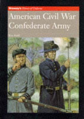 AMERICAN CIVIL WAR CONFEDERATE ARMY by Ron Field