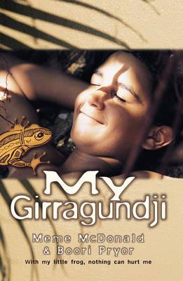 My Girragundji by Meme McDonald