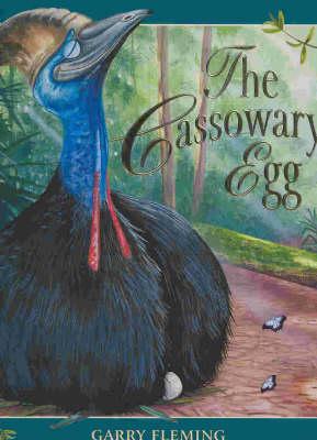 The Cassowary's Egg by Garry Fleming