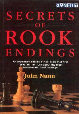 Secrets of Rook Endings by John Nunn