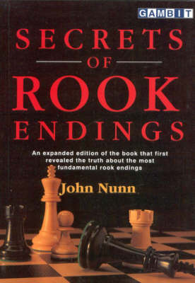 Secrets of Rook Endings by John Nunn