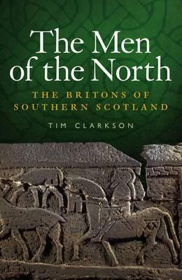 The Men of the North by Tim Clarkson