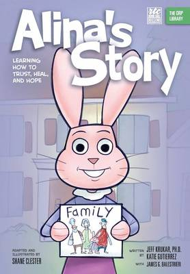 Alina's Story by Jeff Krukar