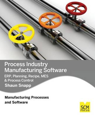 Process Industry Manufacturing Software book