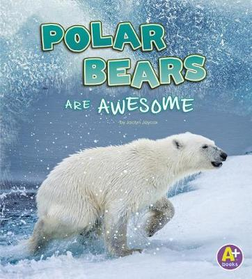 Polar Bears are Awesome book