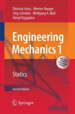 Engineering Mechanics 1: Statics by Dietmar Gross