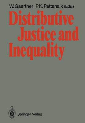 Distributive Justice and Inequality by Wulf Gaertner
