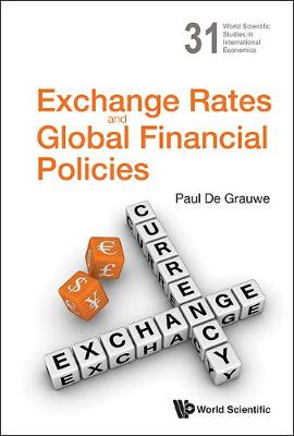 Exchange Rates And Global Financial Policies book