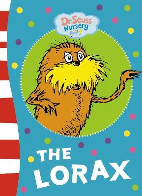 The Lorax (Dr. Seuss) by Dr. Seuss