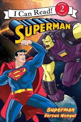 Superman Classic: Superman Versus Mongul by Prof Michael Teitelbaum