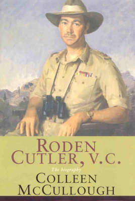 Roden Cutler, VC: M by Colleen McCullough