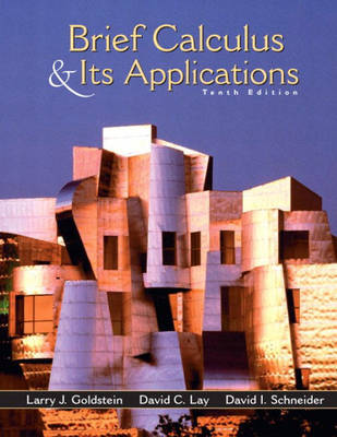 Brief Calculus and Its Applications by Larry Joel Goldstein