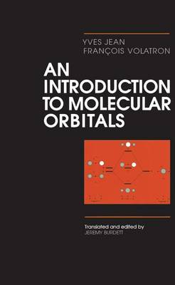Introduction to Molecular Orbitals by Yves Jean