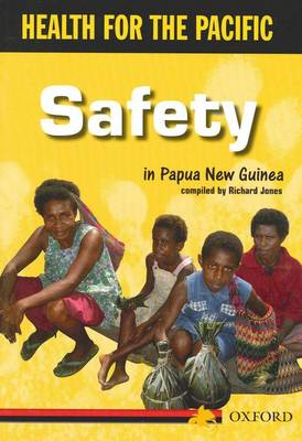 Health For Pacific: Safety by Richard Jones