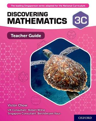 Discovering Mathematics: Teacher Guide 3C by Victor Chow