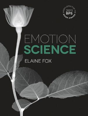 Emotion Science by Elaine Fox