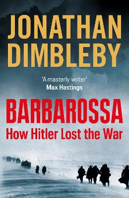 Barbarossa: How Hitler Lost the War book