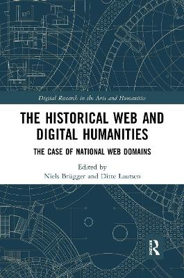 The The Historical Web and Digital Humanities: The Case of National Web Domains by Niels Brugger