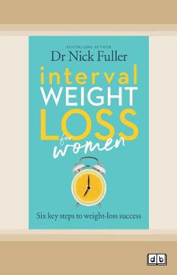 Interval Weight Loss for Women by Nick Fuller