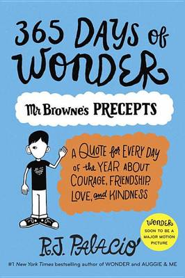 365 Days of Wonder: Mr. Browne's Precepts by R J Palacio