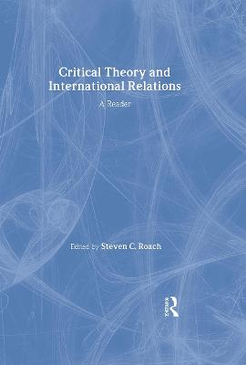 Critical Theory and International Relations book