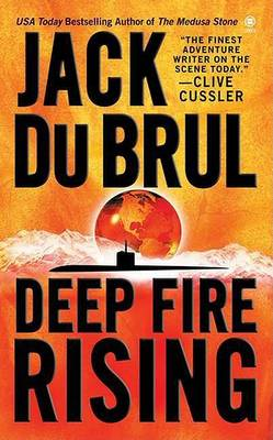 Deep Fire Rising by Jack du Brul