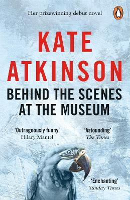 Behind The Scenes At The Museum by Kate Atkinson