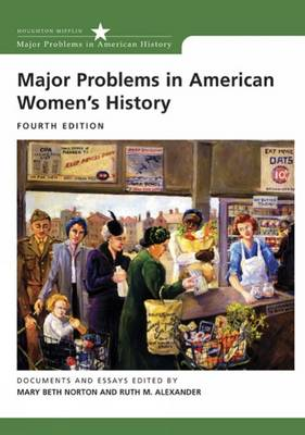 Major Problems in American Women's History by Ruth M. Alexander