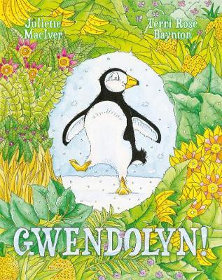 Gwendolyn! by Juliette MacIver