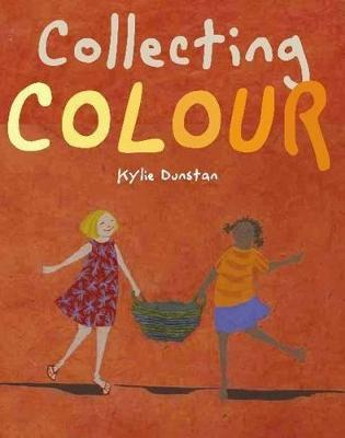 Collecting Colour by Kylie Dunstan