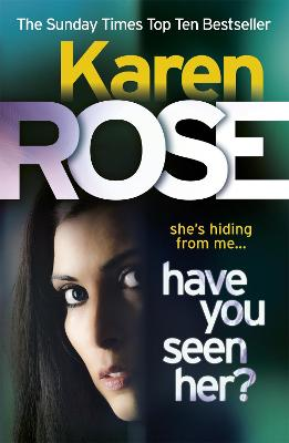 Have You Seen Her? (The Raleigh Series) book
