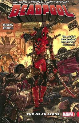 Deadpool: World's Greatest Vol. 2 - End Of An Error by Scott Koblish
