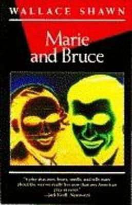 Marie and Bruce by Wallace Shawn