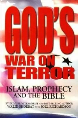 God's War on Terror by Walid Shoebat