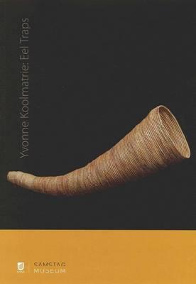 Yvonne Koolmatrie: Eel Traps by Christine Nicholls