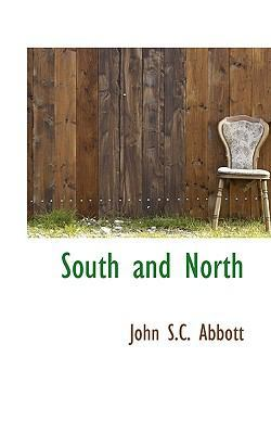South and North by John Stevens Cabot Abbott