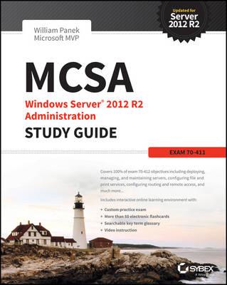 MCSA Windows Server 2012 R2 Administration Study Guide by William Panek