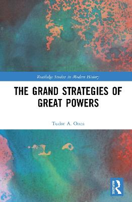 The Grand Strategies of Great Powers book