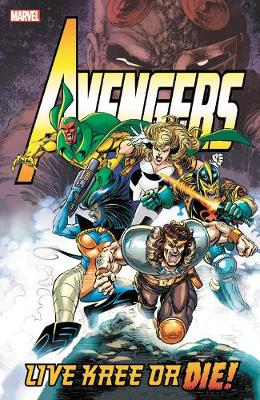 Avengers: Live Kree Or Die book