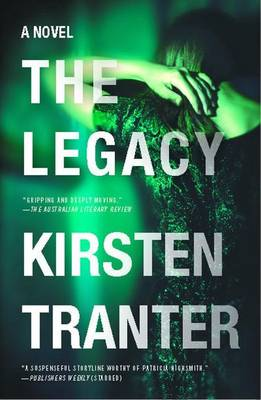 Legacy by Kirsten Tranter