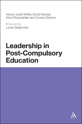 Leadership in Post-Compulsory Education by Marian Iszatt-White