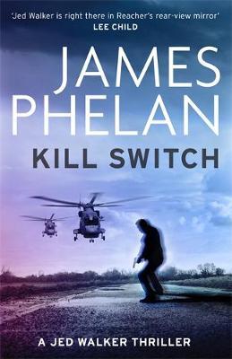 Kill Switch by James Phelan