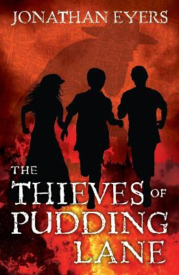 The Thieves of Pudding Lane by Jonathan Eyers