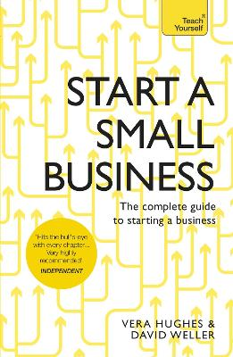Start a Small Business by David Weller