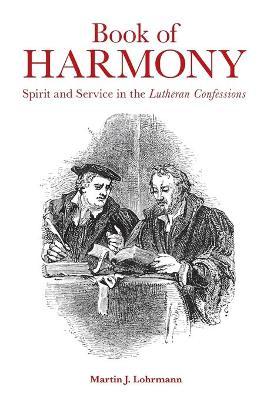 Book of Harmony by Martin J. Lohrmann