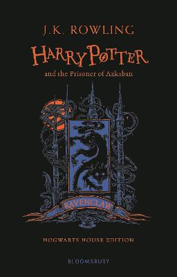Harry Potter and the Prisoner of Azkaban - Ravenclaw Edition book