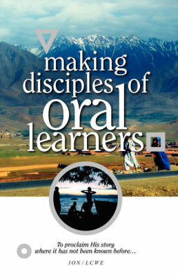 Making Disciples of Oral Learners by Avery Willis