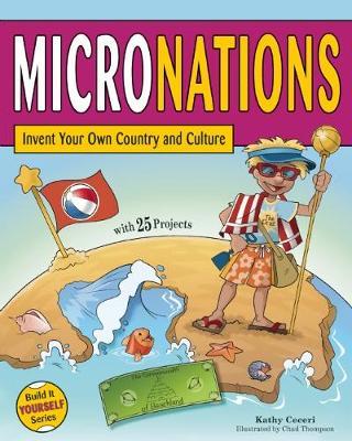 MICRONATIONS by Kathy Ceceri