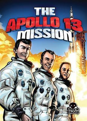The Apollo 13 Mission by Adam Stone