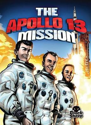 The Apollo 13 Mission by Adam Stone